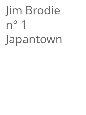 """Afficher """"Jim Brodie n° 1 Japantown"""""""